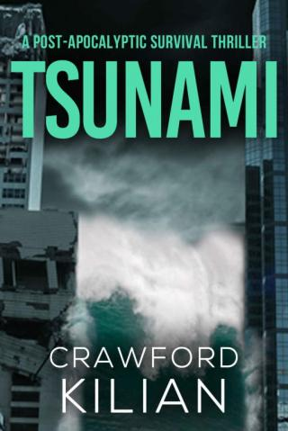 Tsunami: A Post-Apocalyptic Survival Thriller