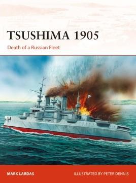 Tsushima 1905: Death of a Russian Fleet