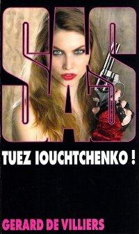 Tuez Iouchenko!