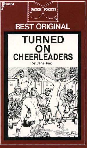 Turned on cheerleaders