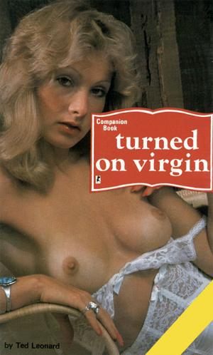 Turned on virgin
