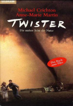 Twister. Das Original-Drehbuch