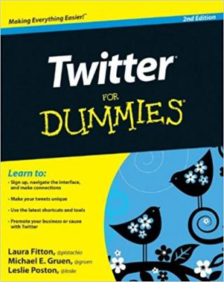Twitter For Dummies® [2nd Edition]