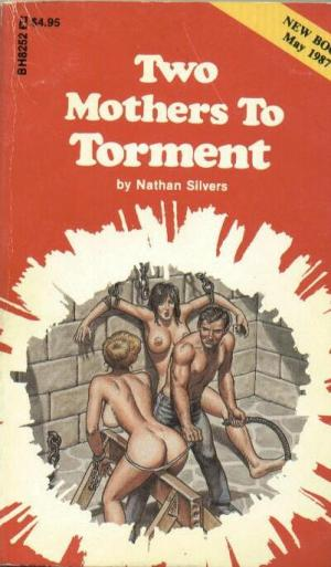 Two mothers to torment