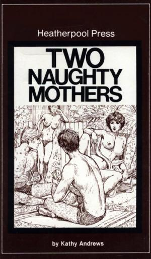 Two naughty mothers