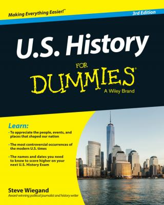 U.S. History For Dummies® [3d Edition]