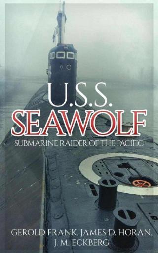 U.S.S. Seawolf: Submarine Raider of the Pacific