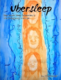 UberSleep (Сверх-Сон) [Полифазный режим сна — сократить время сна на половину и успеть сделать всё самое интересное в жизни]