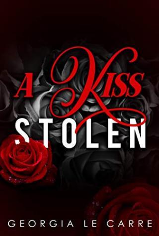 Украденный поцелуй [исходный файл книги] [ЛП]