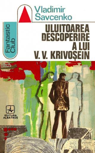 Uluitoarea descoperire a lui V. V. Krivosein