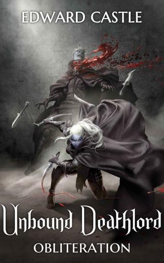 Unbound Deathlord: Obliteration