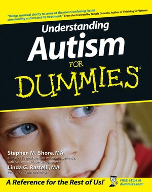 Understanding Autism For Dummies®