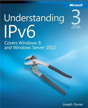 Understanding IPv6; Your Essential Guide to IPv6 on Windows Networks