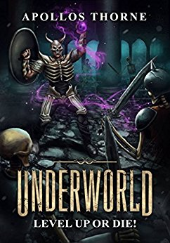 Underworld: Level Up or Die