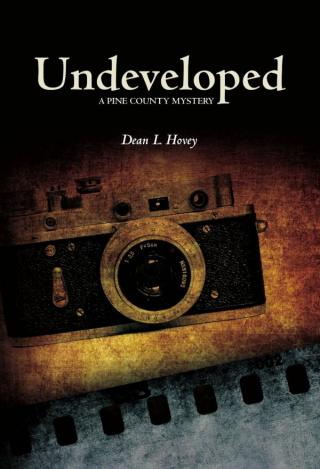 Undeveloped: A Pine County Mystery