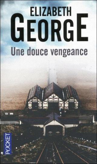 Une douce vengeance [A Suitable Vengeance]