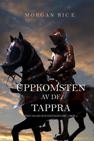 Uppkomsten Av De Tappra