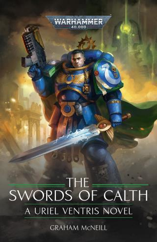 Uriel Ventris: The Swords of Calth [Warhammer 40000]