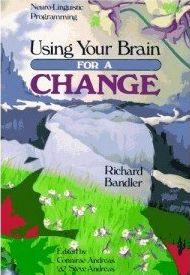 Using Your Brain —for a CHANGE