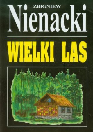 Великий лес (журнальный вариант)