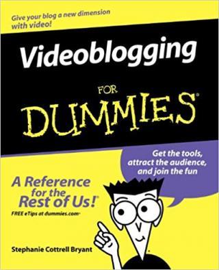 Videoblogging For Dummies®