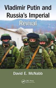 Vladimir Putin and Russia's Imperial Revival