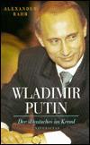 Владимир Путин: «Немец» в Кремле