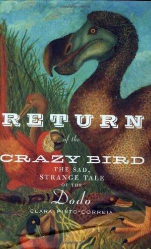 Возвращение ненормальной птицы. Печальная и странная история додо