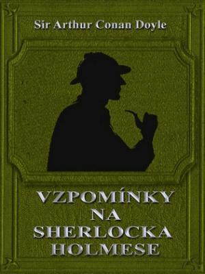 Vzpomínky na Sherlocka Holmese