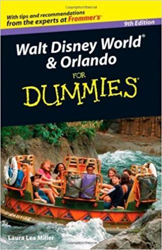 Walt Disney World® & Orlando For Dummies® [9th Edition]