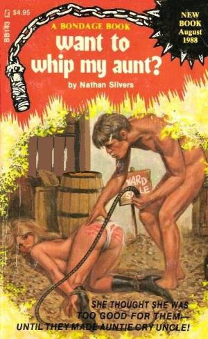 Want to whip my aunt?