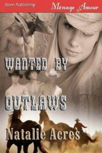 Wanted by outlaws