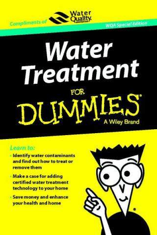 Water Treatment for Dummies® [WQA Special Edition]