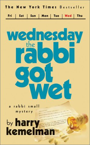 Wednesday the Rabbi got wet