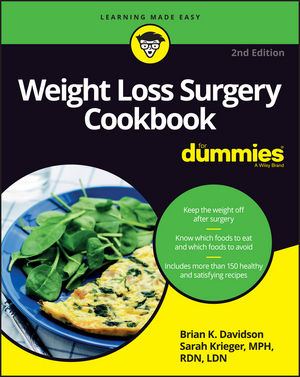 Weight Loss Surgery Cookbook For Dummies® [2nd Edition]