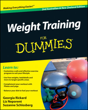 Weight Training For Dummies® [2nd Australian and New Zealand Edition]