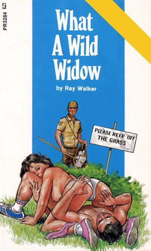 What a wild widow