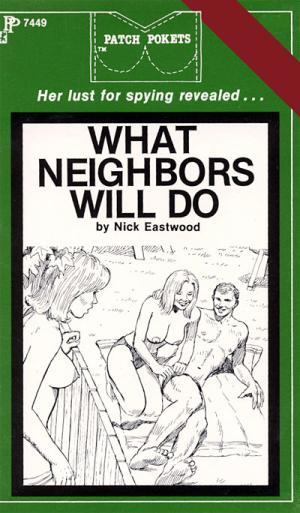 What neighbors will do