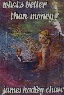 What`s Better Than Money?