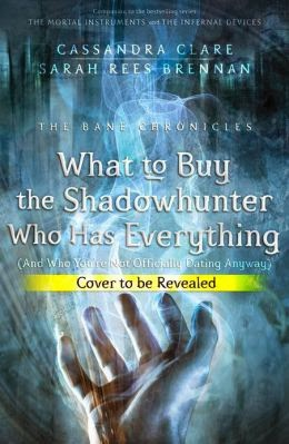 What to Buy the Shadowhunter Who Has Everything?