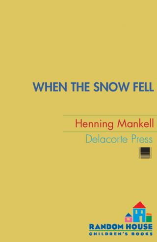 When the Snow Fell