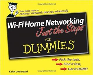 Wi-Fi Home Networking Just the Steps™ For Dummies®