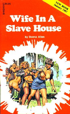 Wife in a slave house