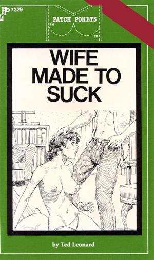 Wife made to suck