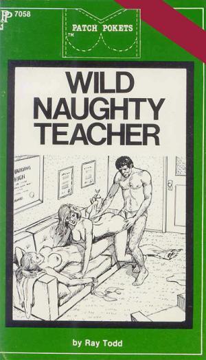 Wild naughty teacher