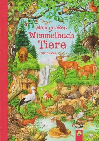 Wimmelbuch Tiere [Виммельбухи]