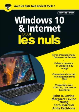 Windows 10 & Internet pour les Nuls [Nouvelle édition]