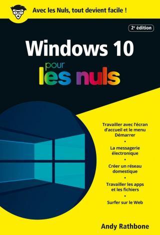 Windows 10 pour les Nuls [2e édition]