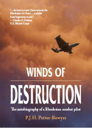Winds of Destruction: The Autobiography of a Rhodesian Combat Pilot