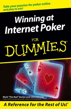 Winning at Internet Poker for Dummies®